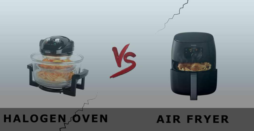 Halogen Oven Vs Air Fryer - What's The Difference?