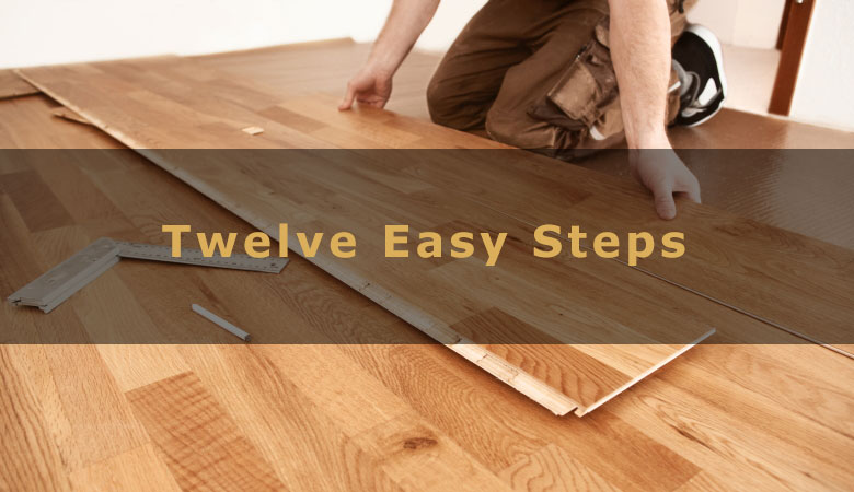 How To Install Laminate Flooring In 12 Easy Steps