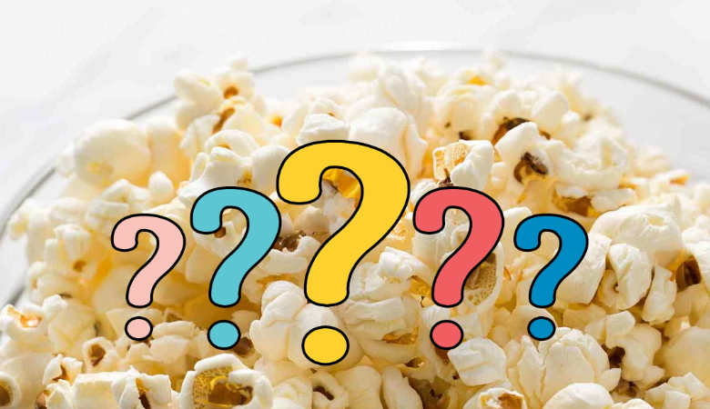 Popcorn Questions