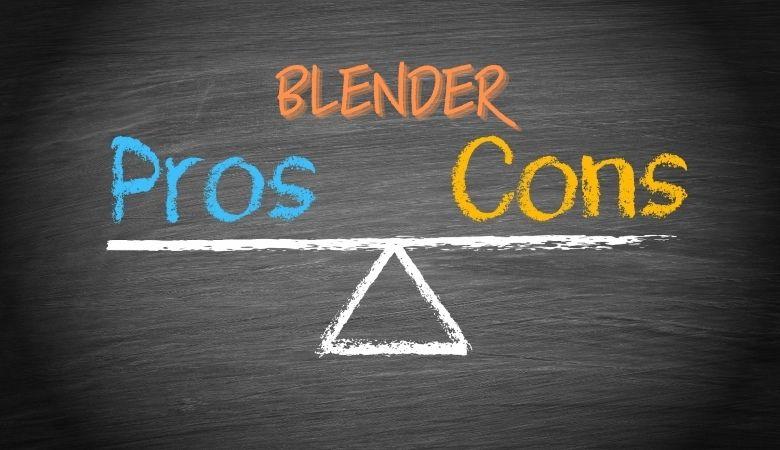 Blender Pros Cons